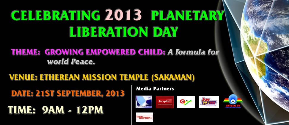 2013 Planetary Liberation Day.